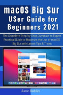 MacOS Big Sur User Guide for Beginners 2021