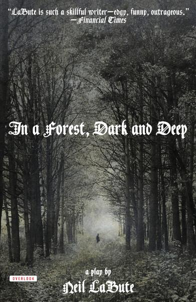 Download In a Forest  Dark and Deep Book