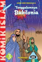 Tenggelamnya Babilonia: Komik kisah Nabi Ibrahim