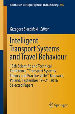 Intelligent Transport Systems and Travel Behaviour