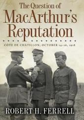 The Question of MacArthur's Reputation