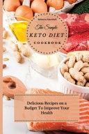 The Simple Keto Diet Cookbook