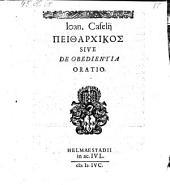 Peidarchikos sive de obedientia oratio. -Helmaestadii, Academia Julia 1596