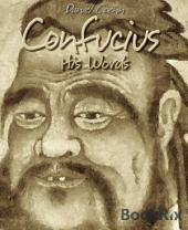 Confucius: His Words