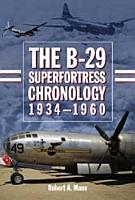 The B 29 Superfortress Chronology  1934  1960 PDF