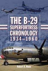 The B-29 Superfortress Chronology, 1934–1960