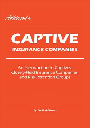 Adkisson s Captive Insurance Companies