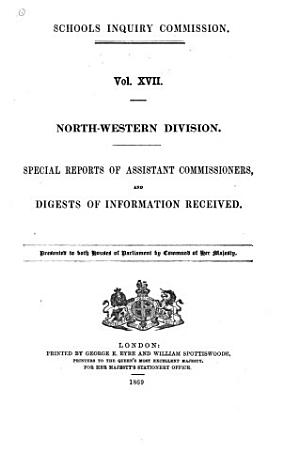 Report of the Commissioners          Special reports of assistant commissioners  and digests of information received PDF