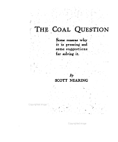 The Coal Question: Some Reasons why it is Pressing and Some Suggestions for Solving it