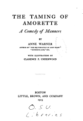 The Taming of Amorette: A Comedy of Manners