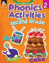 Foundational Skills: Phonics for Second Grade: Phonics for Second Grade