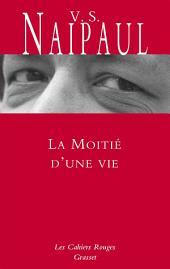 La moitié d'une vie: inédit en Cahiers rouges, traduit de l'anglais par Suzanne Mayoux