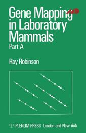 Gene Mapping in Laboratory Mammals: Part 1