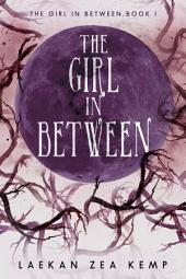 The Girl In Between – Volume 1