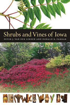 Shrubs and Vines of Iowa