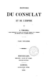 Histoire du consulat et de l'empire: Volume13