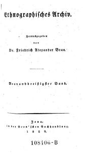 Ethnographisches Archiv, hrsg. von Friedrich Alexander Bran: Band 39