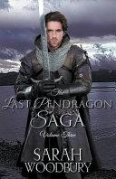 The Last Pendragon Saga Volume 3 Book PDF