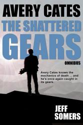 The Shattered Gears Omnibus PDF