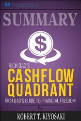 Summary Rich Dad S Cashflow Quadrant Book PDF