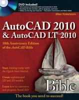 AutoCAD 2010 and AutoCAD LT 2010 Bible PDF