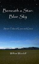 Beneath a Star-Blue Sky