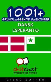 1001+ grundlæggende sætninger dansk - Esperanto