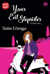 Young Adult  Bad Girl Series 3  Your Evil Stepsister PDF