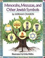 Menorahs  Mezuzas  and Other Jewish Symbols PDF