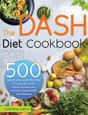 The Dash Diet Cookbook 2021