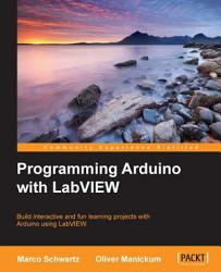 Programming Arduino With Labview Book PDF