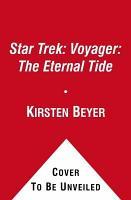 Star Trek  Voyager  The Eternal Tide PDF