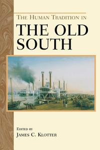 The Human Tradition in the Old South PDF