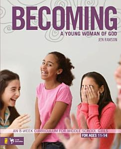 Becoming a Young Woman of God Book