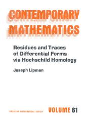 Residues and Traces of Differential Forms Via Hochschild Homology