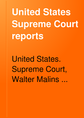 United States Supreme Court Reports: Volumes 254-256