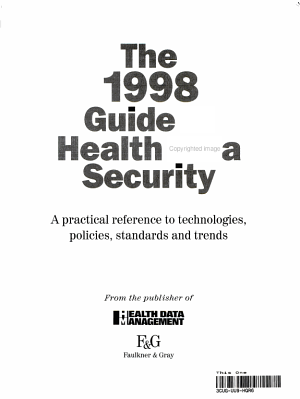 The 1998 Guide to Health Data Security