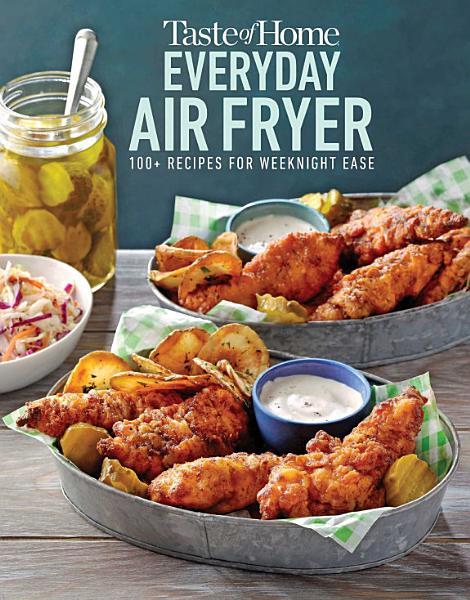 Download Taste of Home Everyday Air Fryer Book