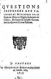 Questions proposées aux pasteurs et ministres de la Parole de Dieu en l'Eglise réformée de Castres