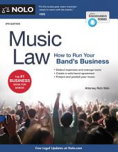 Music Law: How to Run Your Band's Business, Edition 8