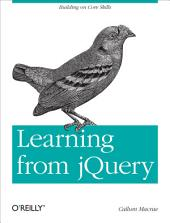 Learning from jQuery: Building on Core Skills