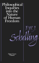Philosophical Inquiries Into the Nature of Human Freedom