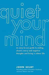 Quiet Your Mind Book