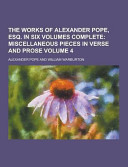 The Works of Alexander Pope, Esq. in Six Volumes Complete Volume 4