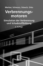 Verbrennungsmotoren: Simulation der Verbrennung und Schadstoffbildung, Ausgabe 3