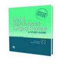 Oral and Maxillofacial Surgery Review
