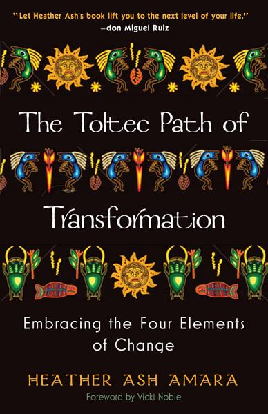 Download The Toltec Path of Transformation Book