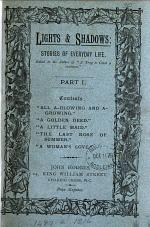 Lights & shadows: stories, ed. by the author of 'A trap to catch a sunbeam'.