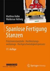 Spanlose Fertigung Stanzen: Präzisionsstanzteile, Hochleistungswerkzeuge, Hochgeschwindigkeitspressen, Ausgabe 11