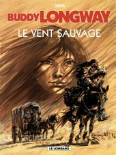 Buddy Longway - Tome 13 - Vent sauvage (Le)